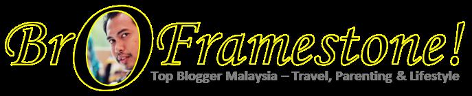 BroFramestone - Top Blogger Malaysia