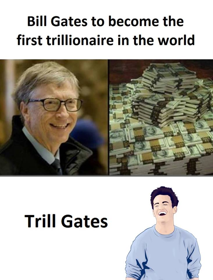 Bill Gates First Trillionaire