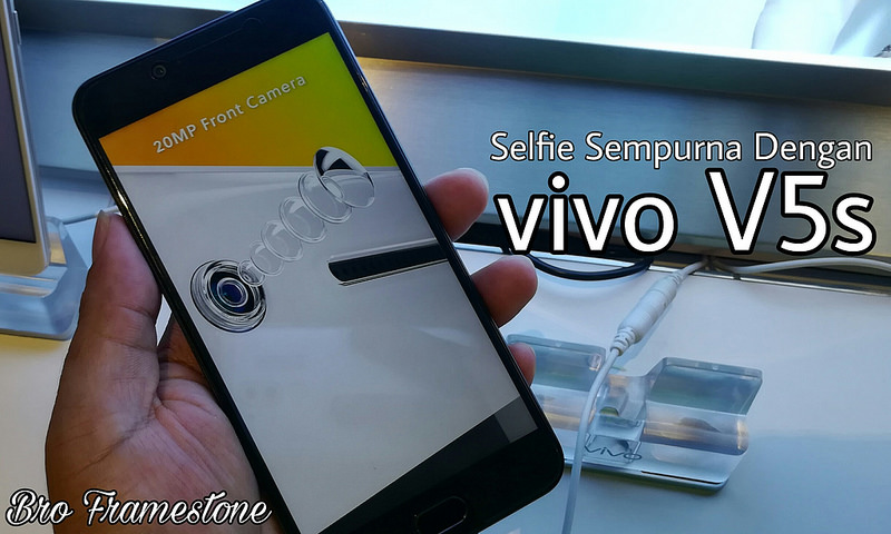 Selfie Sempurna Dengan Vivo V5s