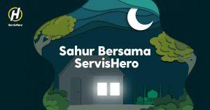 ServisHero Launches Sahur Wake Up Call For Ramadan