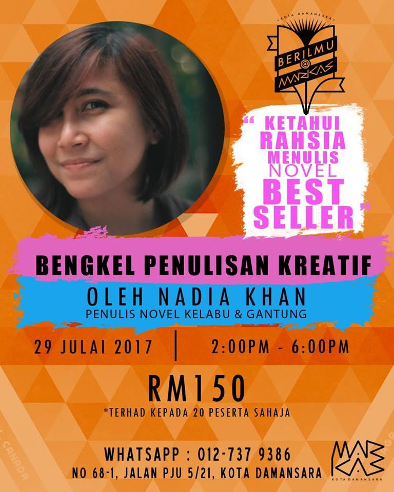 Bengkel Penulisan Kreatif Bersama Nadia Khan
