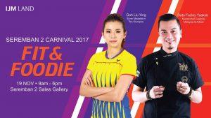 IJM Land Seremban 2 Fit & Foodie Carnival 2017