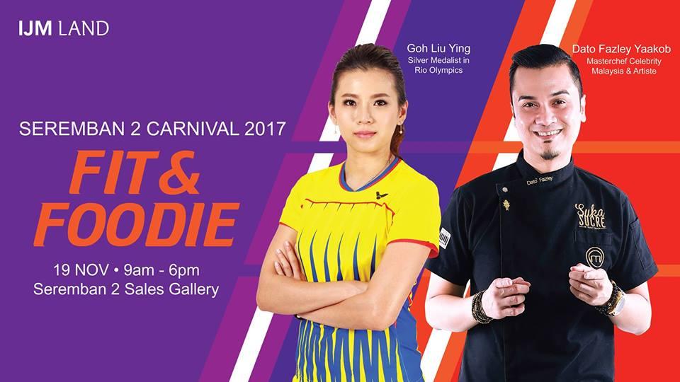 IJM Land Anjur Fit & Foodie Carnival 2017 Pada 19 November di Seremban 2