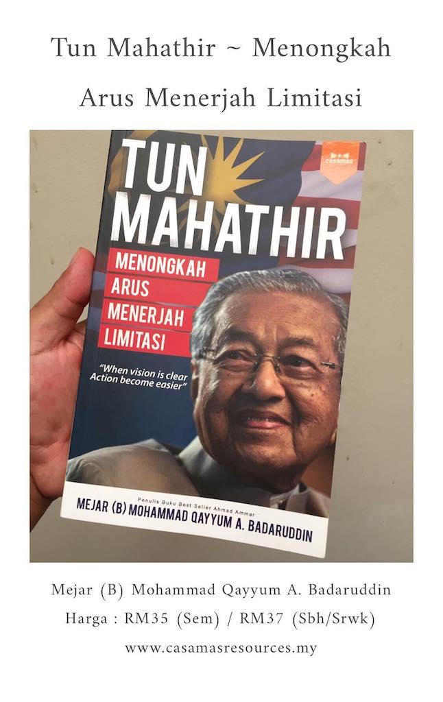 Tun Mahathir Menongkah Arus Menerjah Limitasi
