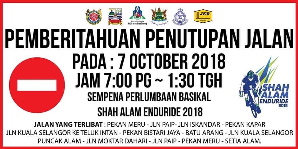 Penutupan Jalan Shah Alam Enduride 2018